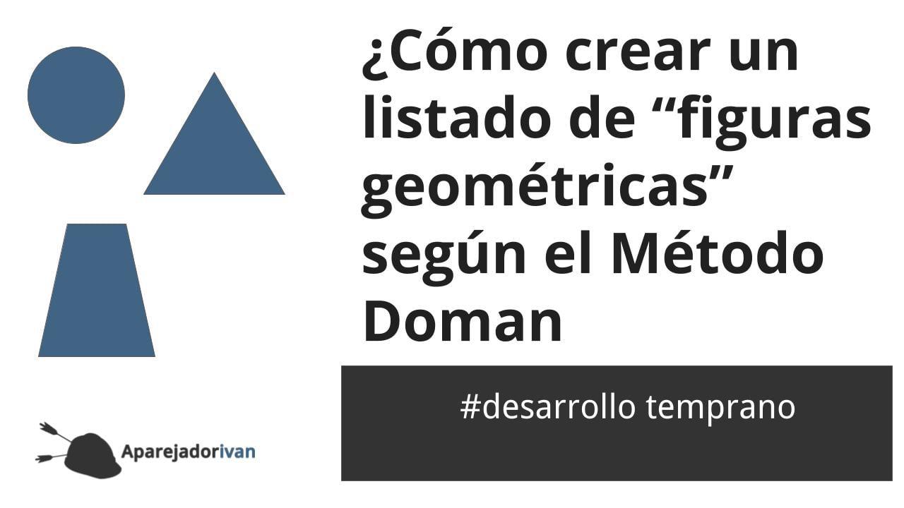 figuras geométricas Método Doman