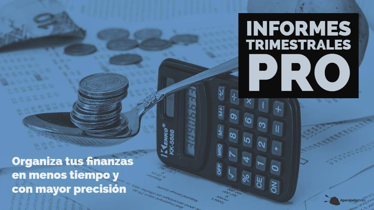 Informes Trimestrales Pro