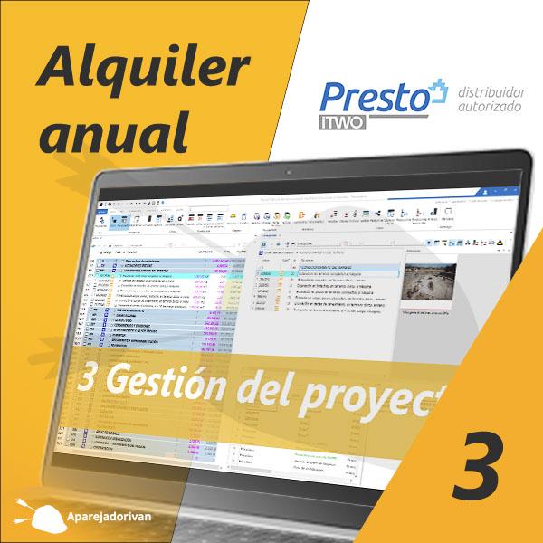 Alquiler anual 3 Gestión del proyecto - Presto