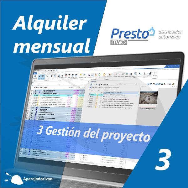 Alquiler mensual 3 Gestión del proyecto - Presto