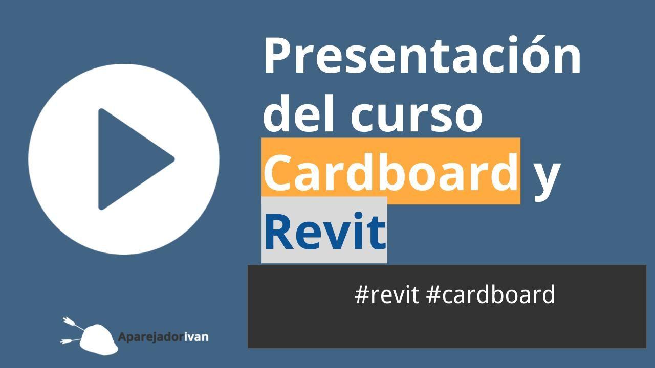 Cardboard y Revit - Presentación