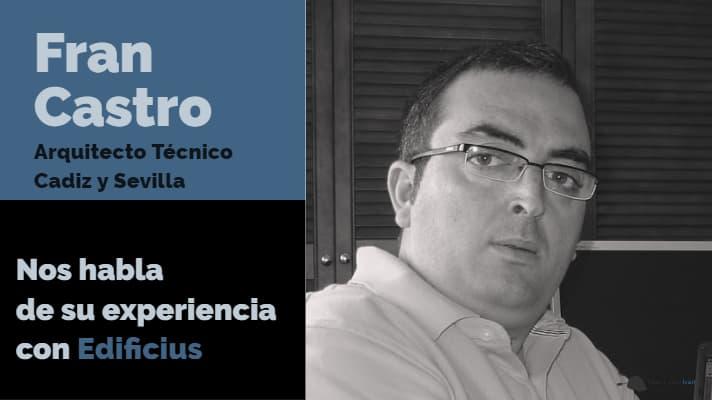 Fran Castro arquitecto tecnico Cadiz Sevilla Edificius