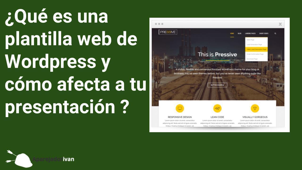 Que es una plantilla web y como afecta a tu presentacion