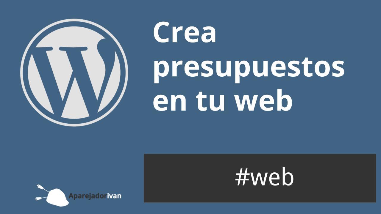 crea presupuestos en tu web