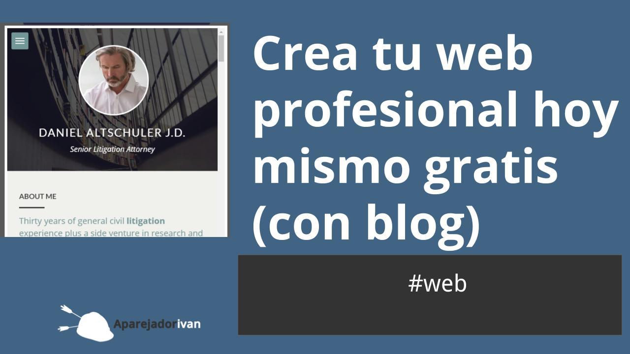Crea tu web profesional hoy mismo gratis