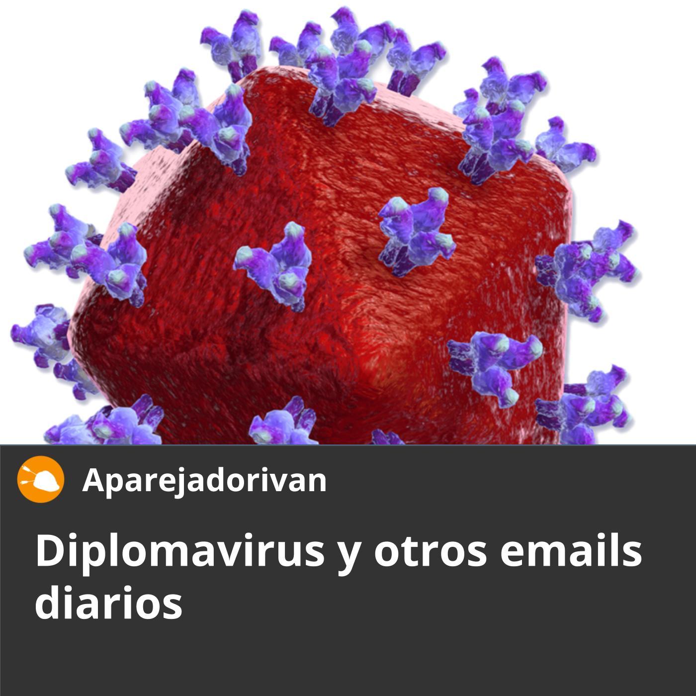 diplomavirus y otros emails diarios
