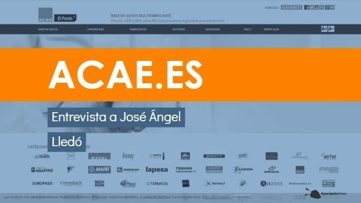 Entrevista a José Ángel Lledó de Acae