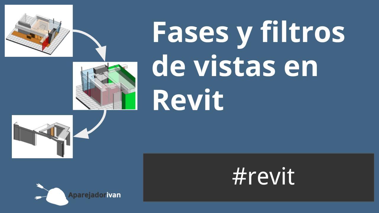 fases y filtros en Revit