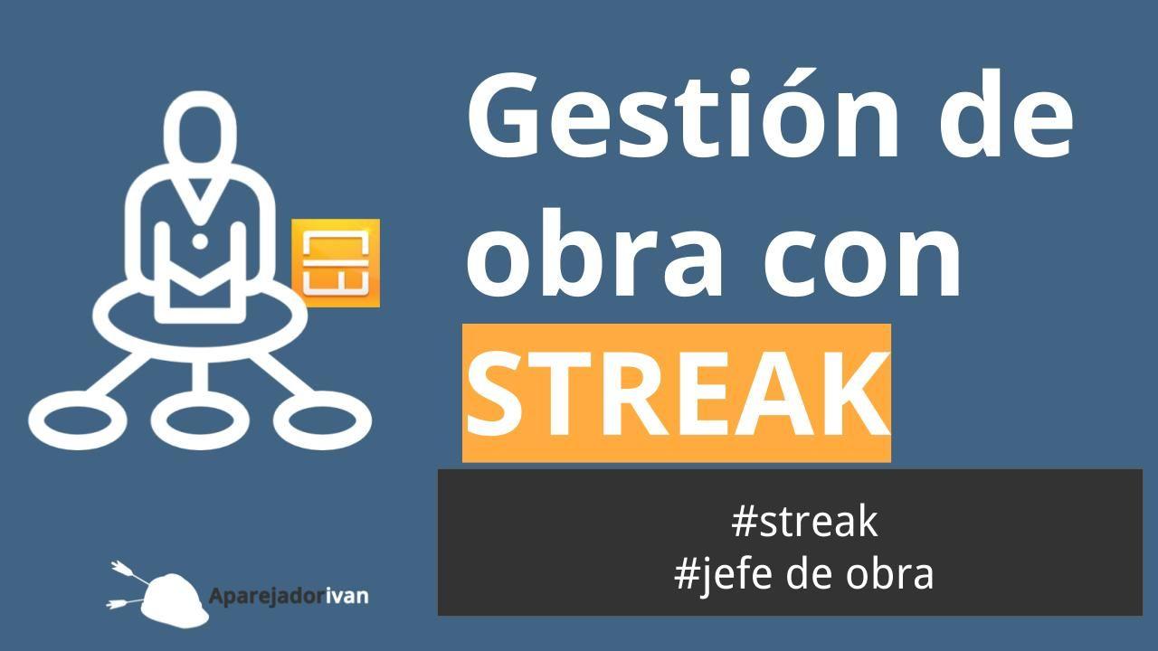 gestión de obra con streak