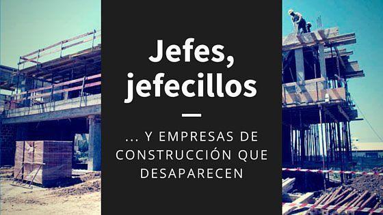 Empresas de construcción que desaparecen