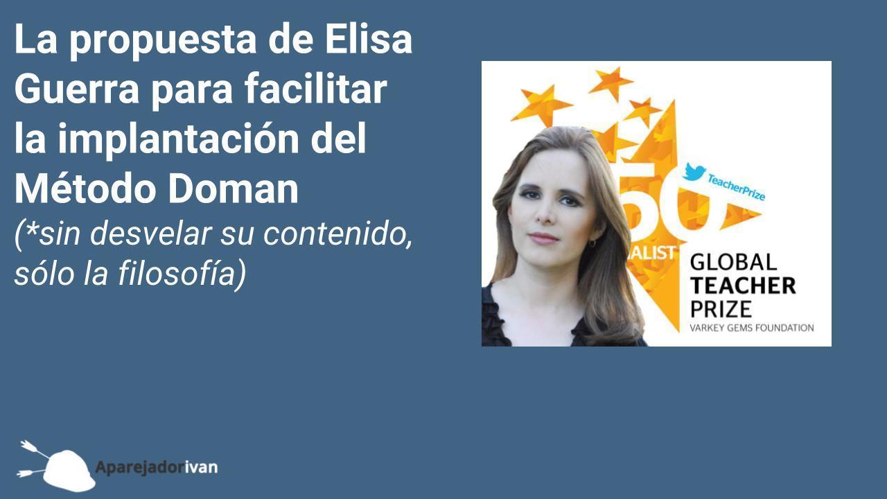la propuesta de Elisa Guerra para facilitar la implantación del método Doman