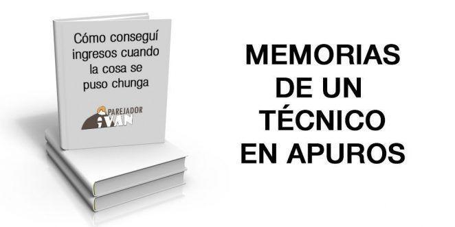 Memorias de un técnico en apuros