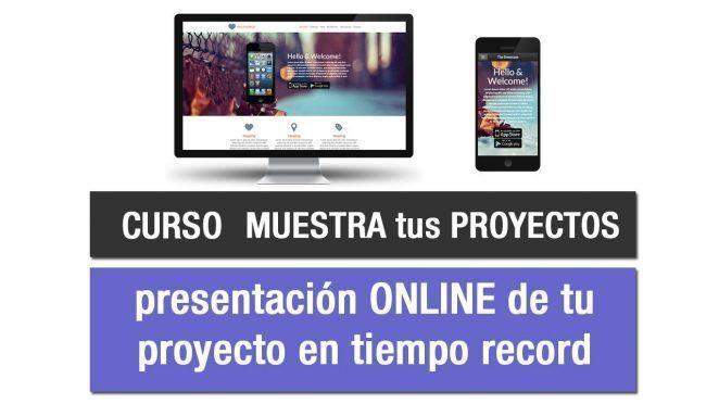 Muestra tus proyectos online
