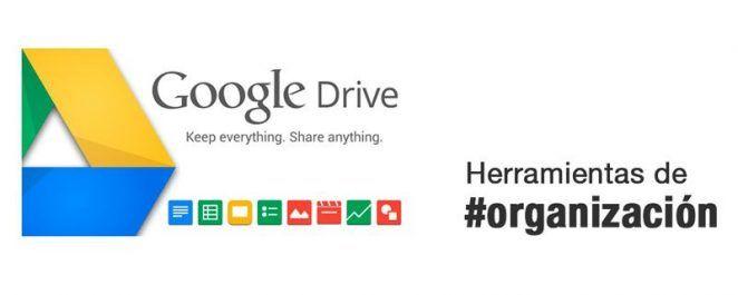 Herramientas de organización: Google Drive