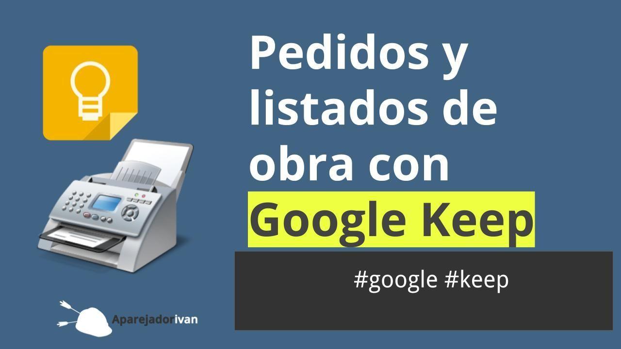 pedidos y listados de obra con google keep