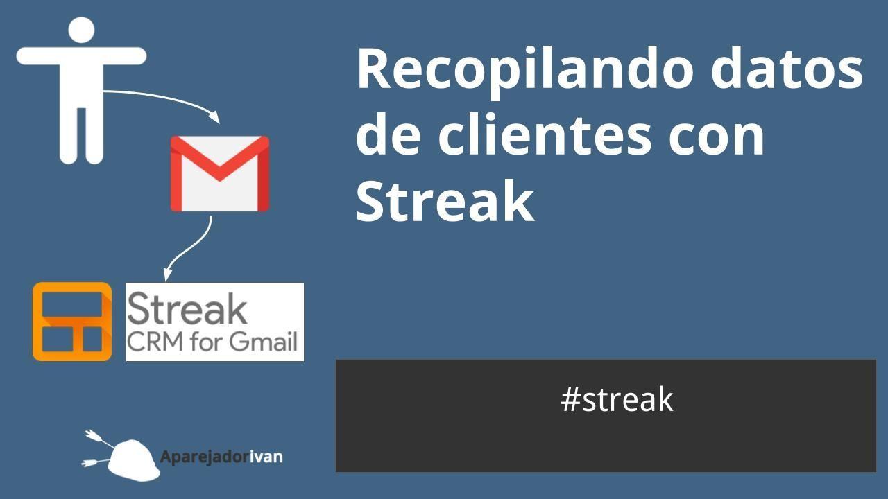 recopilando datos de los clientes con Streak