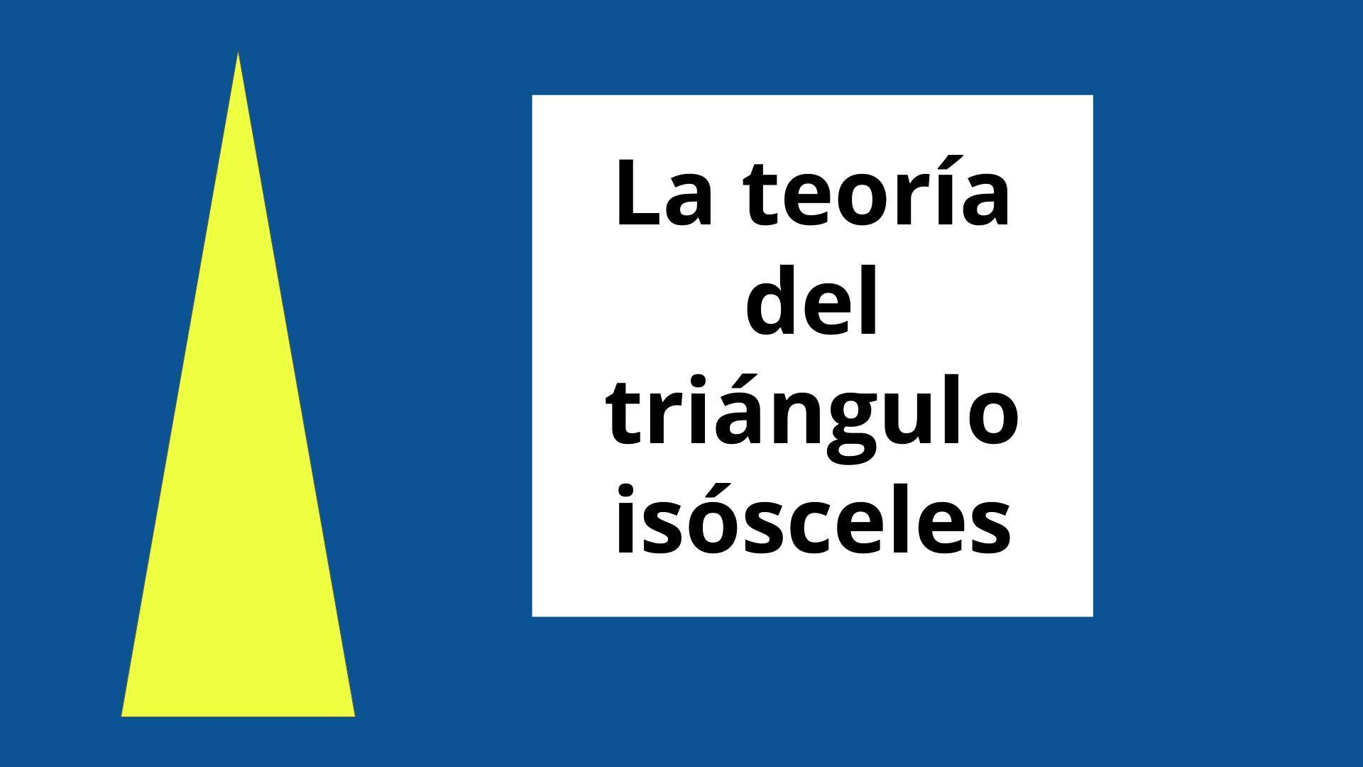 teoría del triángulo isósceles