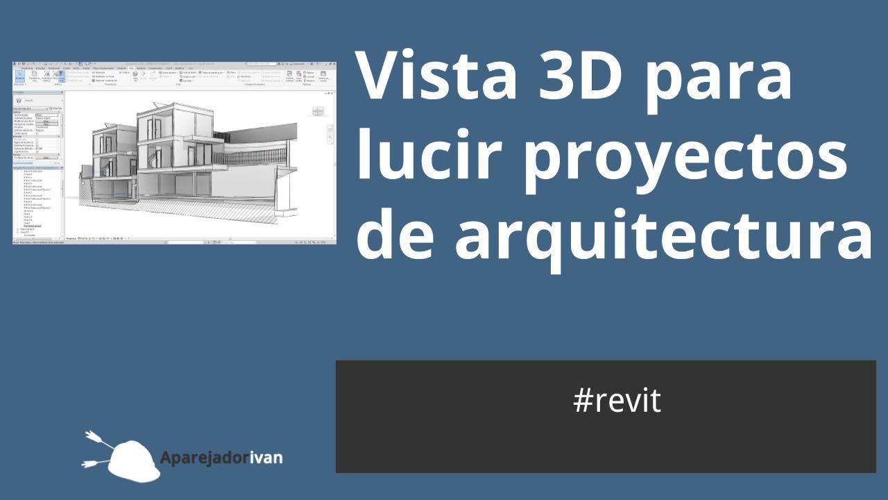 vista 3d para lucir proyectos de arquitectura